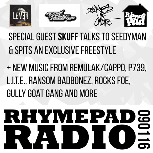 RhymePadRadioShow 9.1.16 with Special Guest SKUFF