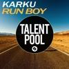 Karku - Run Boy (Free Download)