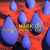 Mark'Oh - Tears Don't Lie (M-Severin Remix) Demo