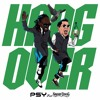 PSY - HANGOVER feat. Snoop Dogg [RSK! Edit]