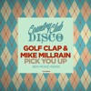Golf Clap & Mike Millrain - Pick You Up (Ben Mono Remix) OUT NOW