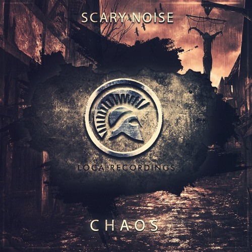 Scary Noise - Chaos (Original Mix)