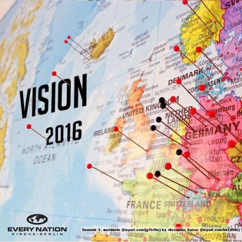 Vision 2016 - Freunde Jesu | Friends of Jesus - Gareth Lowe