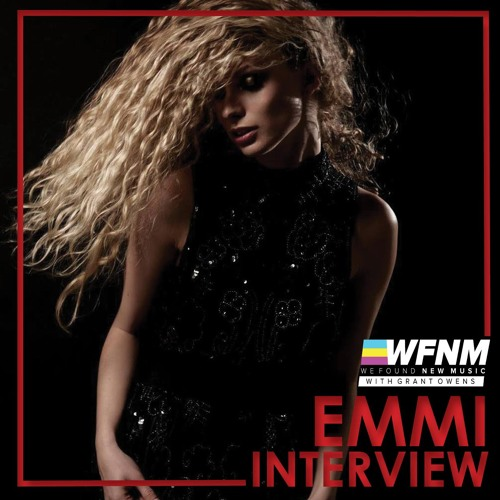 EMMI INTERVIEW - WE FOUND NEW MUSIC with Grant Owens