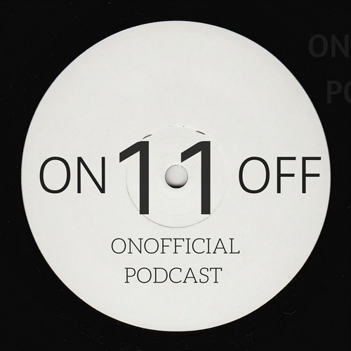 Onofficial Podcast 011