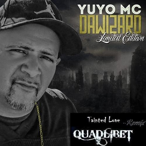 Tainted Love (Yuyo MC Remix)
