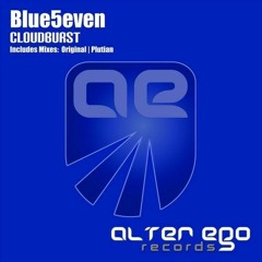 Blue5even _ Cloudburst  supported by Aly & Fila, Bjorn Akesson, Sean TYas, Sneijder and many more!!!