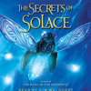 The Secrets of Solace by Jaleigh Johnson, read by Kim Mai Guest