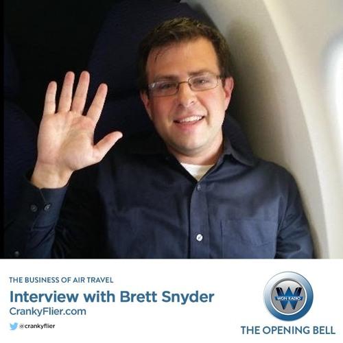 The Opening Bell (Brett Snyder, Cranky Flier Interview)