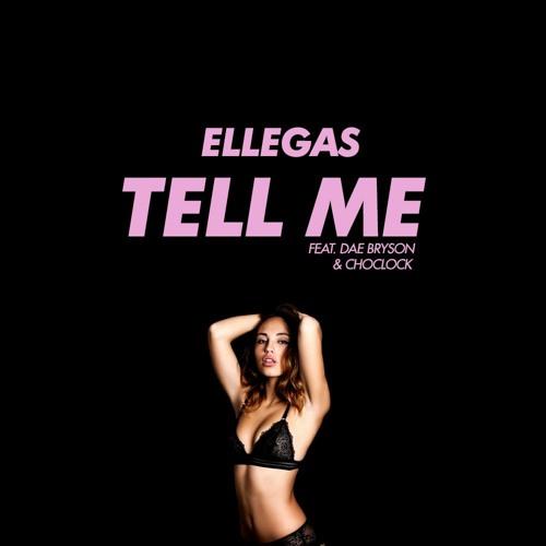 Tell me ft. Dae & Choclock