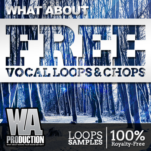 Free Vocal Loops & Chops [50+ House Vocal Loops, Vocal Cuts