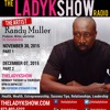 Producer, Writer, and Artist Randy Muller on TheLadyKShow
