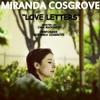 Miranda Cosgrove -  Love Letters