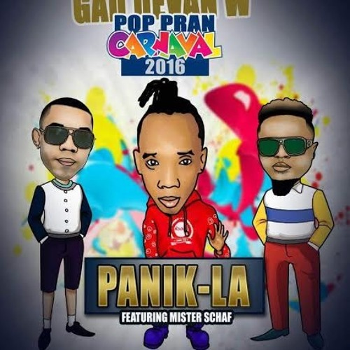 Panik La Kanaval 2016 - Gad Devan w!