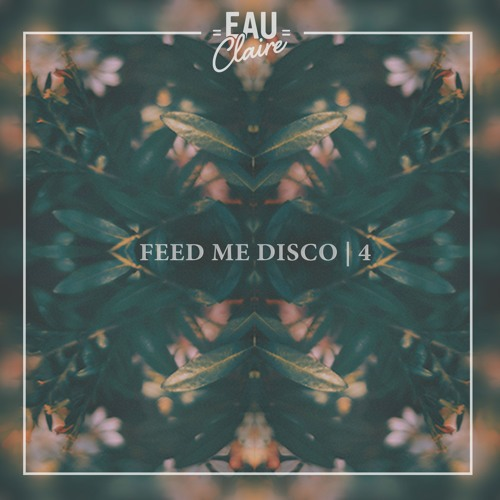 Feed Me Disco | Vol. 4