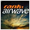 Rank 1 - Airwave (Daniel Rostron Remix) *** FREE DOWNLOAD ***