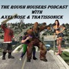 The RoughHousers Podcast Epidsode 1 (Fight Night Boston, CM Punk And Much More)