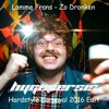 Lamme Frans - Zo Dronken (Hygenersis Hardstyle Carnaval 2016 Edit)