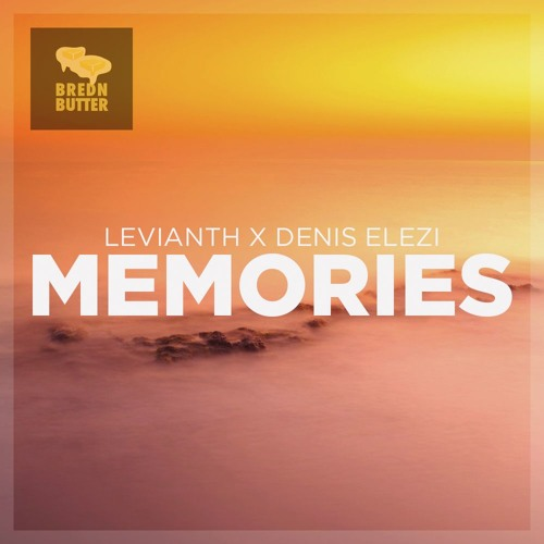 Levianth & Denis Elezi - Memories