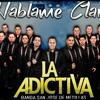 Hablame Claro - La Adictiva -2016_ mp3