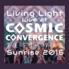 Living Light - Live at Cosmic Convergence 2016 ~ 2 hour New Years Day sunrise set