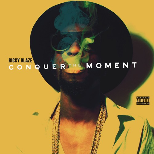 Ricky Blaze - Conquer The Moment Project