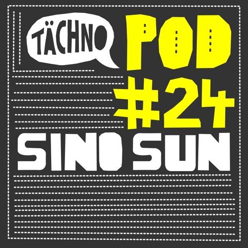 TAECHNOPOD#24 - Sino Sun (january2016)