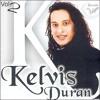 Kelvis Duran - Cansei De Seus Caprichos