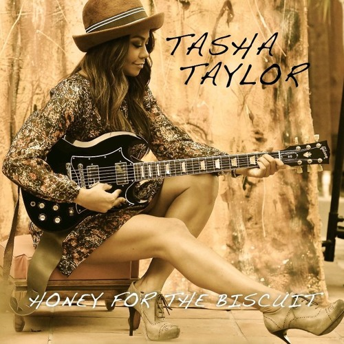 Tasha Taylor - Honey For The Biscuit