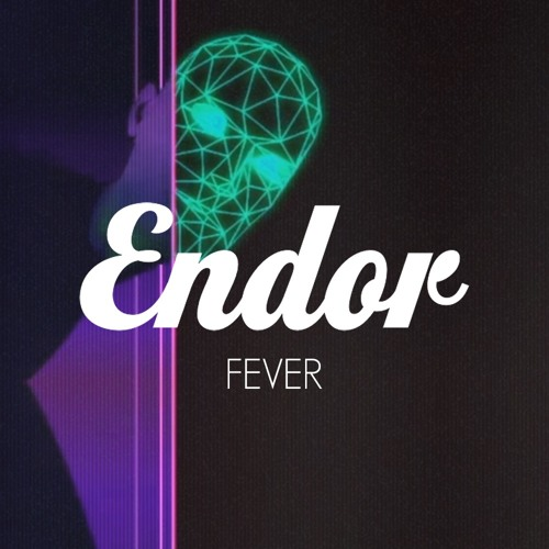Endor feat. Feral Is Kinky - Fever (Original Mix)