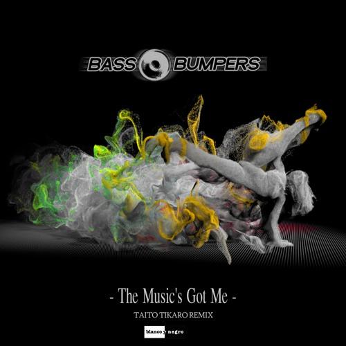Bass Bumpers - The Musics Got Me (Taito Tikaro Remix)
