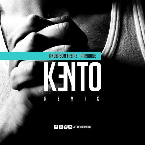Anderson Freire - Raridade Kento Re // DOWNLOAD