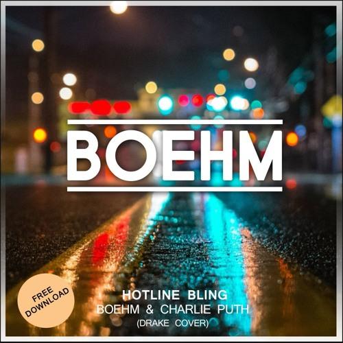 Boehm & Charlie Puth - Hotline Bling (Drake Cover)