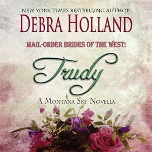 Trudy by Debra Holland