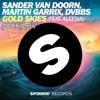 Sander Van Droon,Martin Garrix,DVBBS-Gold Skies(JWHK-Remix)