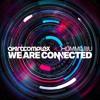 Akira Complex x Hommarju // Connected (WRLD Remix)