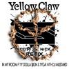 Yellow Claw & Dj Mustard feat TY Dolla $ign & Tyga - In My Room (Scott & Nick Remix)