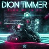 Dion Timmer - Down With Me