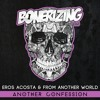Eros Acosta & From Another World - Another Confession [Bonerizing Records] Out Now!