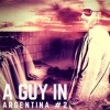 Guy Mantzur - A Guy In Argentina  #02(Live from Argentina Tour 11/15) mp3