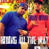 Riding All The Way ft. Bruno Brown