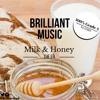 Brilliant Music - Milk & Honey
