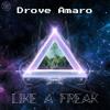 Drove Amaro - Like A Freak (Bones No!ze Remix)