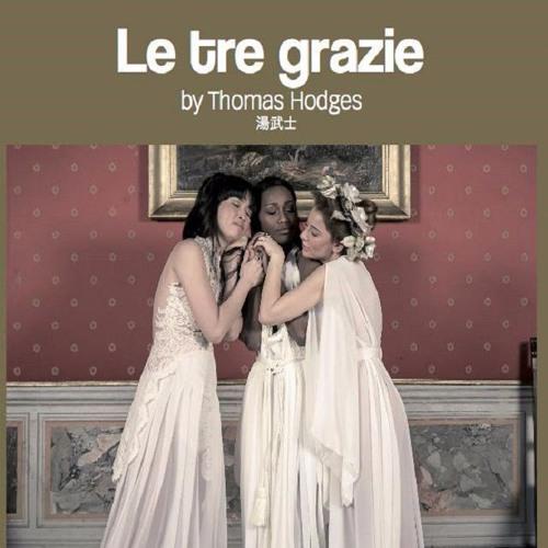 """""""Le Tre Grazie"""" soundtrack  excerpts"""