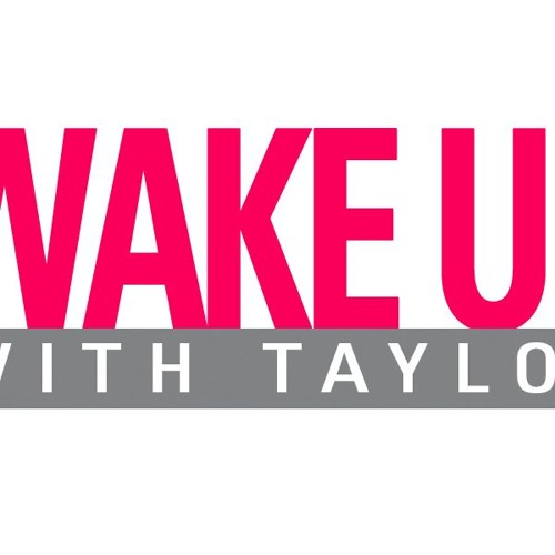 Stef on Wake Up With Taylor 7.13.15 Pt. 1