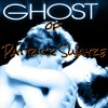 Ghost of Patrick Swayze (Prod by Lyon)
