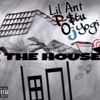 DCMG Lil Ant P $tu OJ Yogi - The House