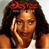 Des'ree - You Gotta Be (Single Mix)