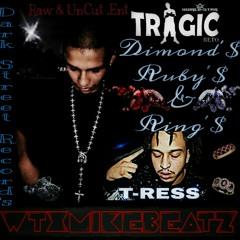 TRAGIC - DR&R - FT. T-RESS