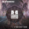The Reminders - If You Didn't Know